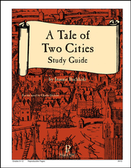 Tale of Two Cities, A: Progeny Press Study Guide