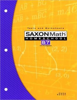Saxon Math 87: Tests & Worksheets; 3rd edition