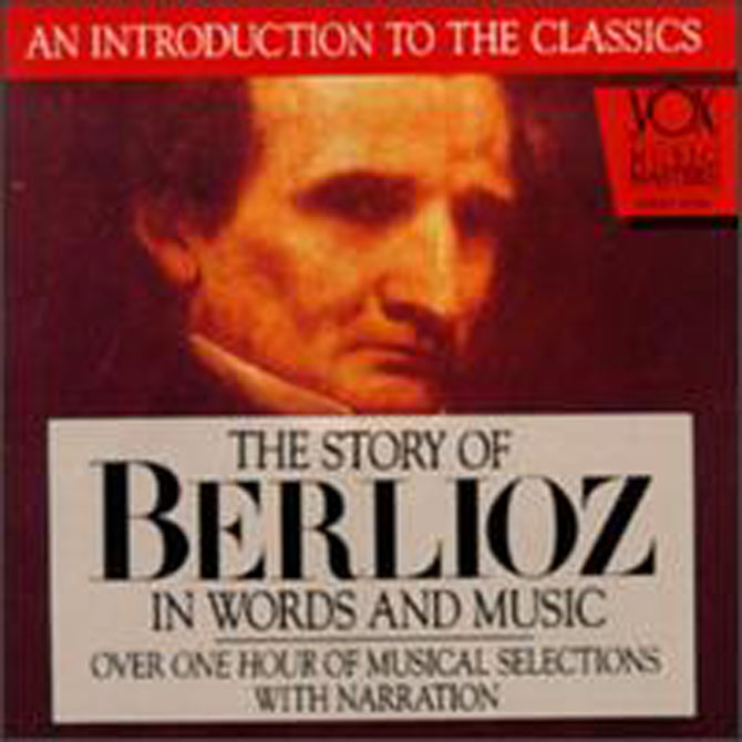 Story of Berlioz in Words and Music CD - Click Image to Close