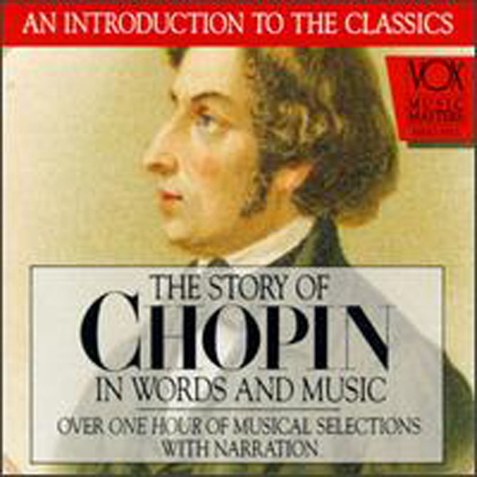 Story of Chopin in Words and Music CD - Click Image to Close