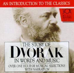 Story of Dvorak in Words and Music CD