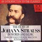 Story of Johann Strauss in Words and Music CD