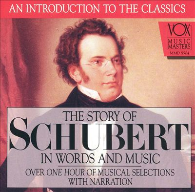 Story of Schubert in Words and Music CD - Click Image to Close
