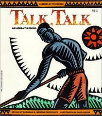 Talk, Talk (an Ashanti legend)