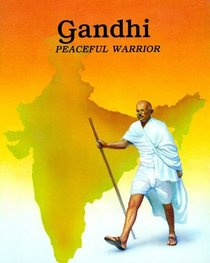 Gandhi (Peaceful Warrior)