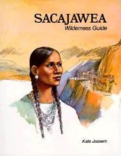 Sacajawea (Wilderness Guide)