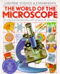 World of the Microscope