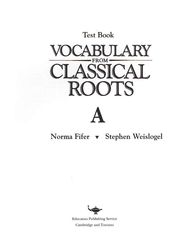 Vocabulary from Classical Roots A Tests