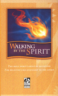 Walking by the Spirit: Student Text grade 9 - 12
